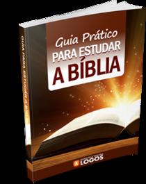 Guia Prático para estudar a Bíblia